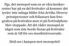 Arvikafestivalen 2010 Info Kamp Mot Monopolet