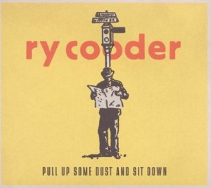 Review1202_ry_cooder_-_pull_up_some_dust_and_sit_down