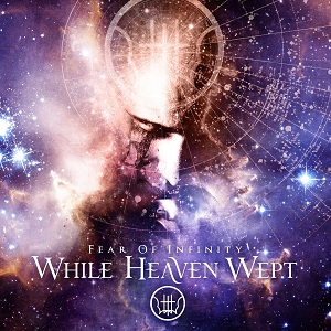 Review1203_While_Heaven_Wept_-_Fear_of_Infinity_Artwork