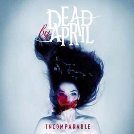 Review1217_dead_by_april_-_incomparable