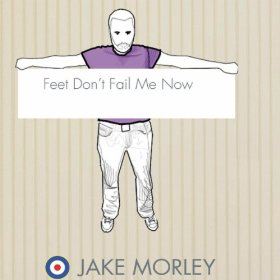 Review1502_jake_morley_-_feet_dont_fail_me_now