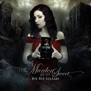 Review1667_the_murder_of_my_sweet_-_bye_bye_lullaby