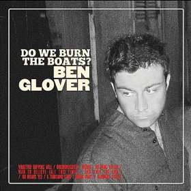 Review1808_ben_glover_-_do_we_burn_the_boats