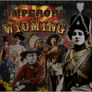 Review1952_the_emperors_of_wyoming_-_the_emperors_of_wyoming