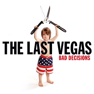 Review2281_the_last_vegas_-_bad_decisions