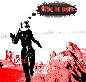 Review3147_Kill_for_eden_-_Living_on_mars