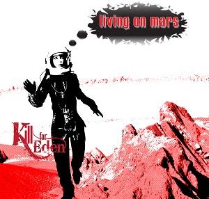 Review3147_Kill_for_eden_-_Living_on_mars