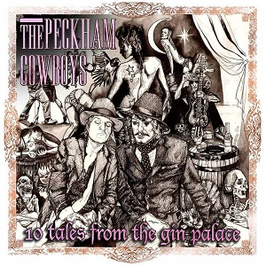 Review3324_The_Peckham_Cowboys_-_10_Tales_from_the_gin_palace