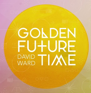 Review3339_David_Ward_-_Golden_future_time