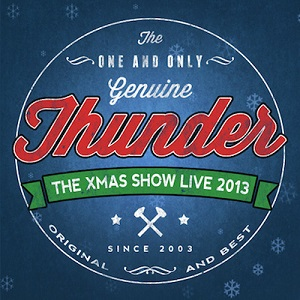 Review3465_Thunder_-_The_Xmas_show_live_2013.