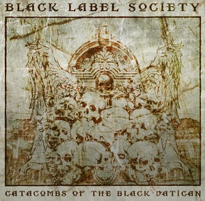 Review3499_Black_Label_Society_-_Catacombs_of_the_black_vatican