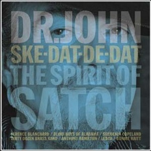 Review3668_Dr_John_-_Ske-Dat-De-Dat_-_Spirit_of_Satch