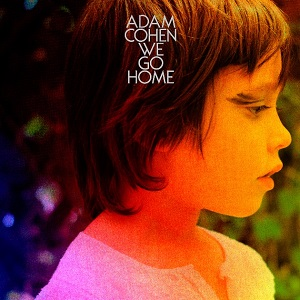 Review3730_Adam_Cohen_-_We_go_home
