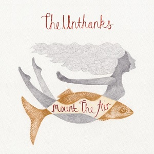 Review3869_The_Unthanks_-_Mount_the_air
