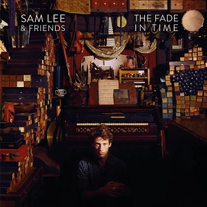 Review3910_Sam_Lee_and_Friends_-_The_fade_in_time