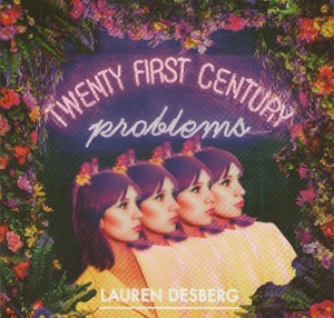 Review4038_Lauren_Desberg_-_Twenty_first_century_problems