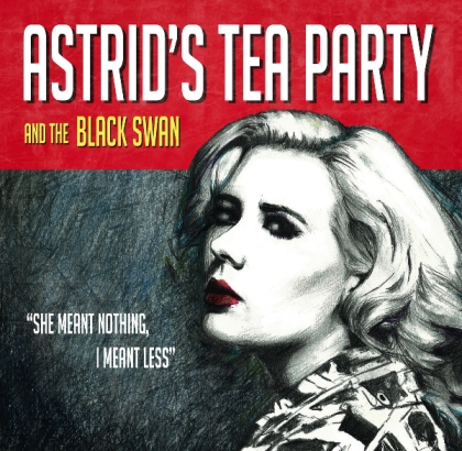 Review4071_Astrid's_Tea_Party_-_Black_Swan