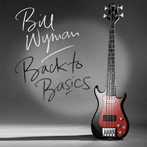 Review4091_Bill_Wyman_-_Back_to_basics