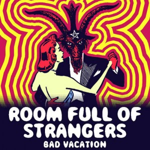 Review4216_Room_full_of_strangers_-_Bad_vacation