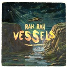 Review4221_Rah_Rah_-_Vessels_LP