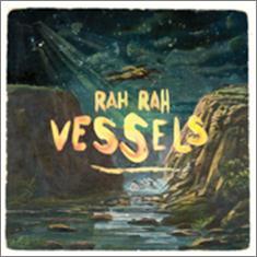 Review4221_Rah_Rah_-_Vessels_LP