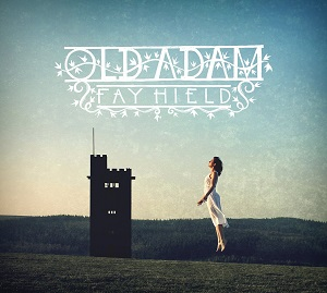 Review4233_Fay_Hield_and_the_Hurricane_party_-_Old_Adam