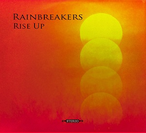 Rainbreakers - Rise up