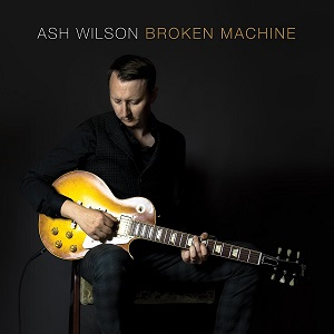 Review4406_Ash_Wilson_-_Broken_machine