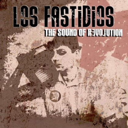 Review4441_los-fastidios-the-sound-of-revolution