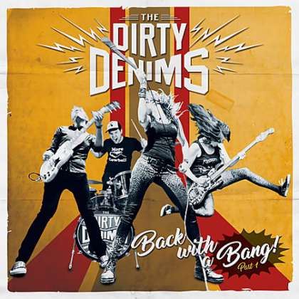 The Dirty Denims -Back With A Bang part1.