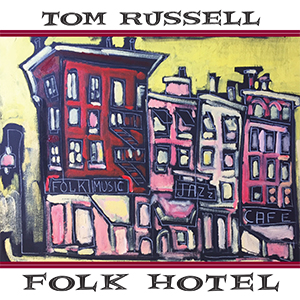 Review4508_Tom_Russell_-_Folk_hotel