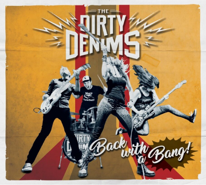 The Dirty Denims - Back With A Bang.