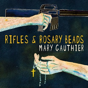 Review4607_Mary_Gauthier_-_Rifles_and_Rosary_beads