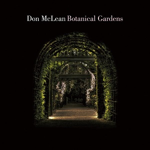 Review4636_Don_McLean_-_Botanical_gardens