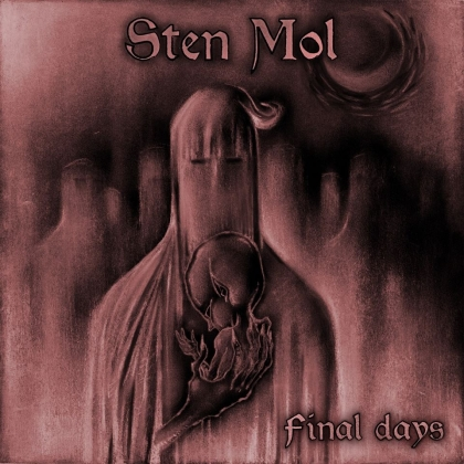 Sten Mol - Final Days